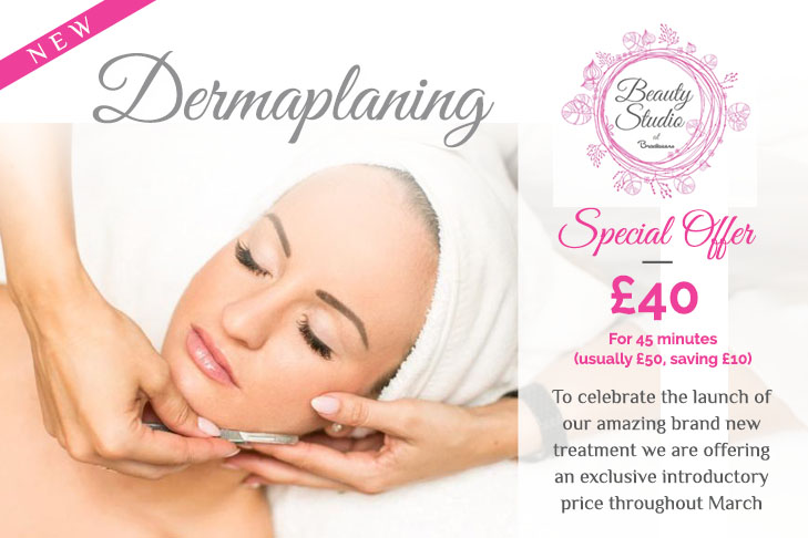Dermaplaning, Beauty Treatment - Special Offer - Low Introductory Price in Romsey, Hampshire